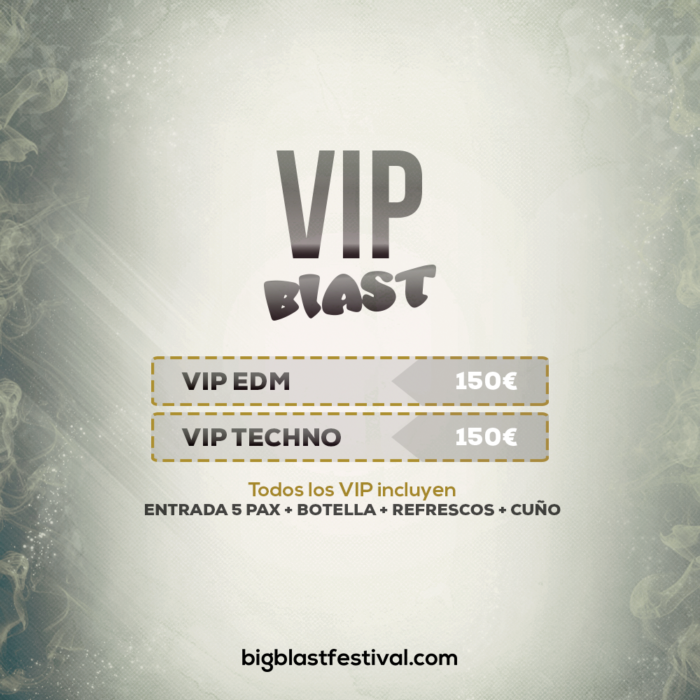 VIP BLAST EDM Y TECHNO